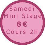 tarifs mini-stage samedi